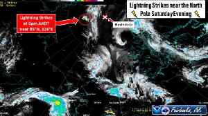 News video: Lightning Strikes Spotted Within 300 Miles Of North Pole