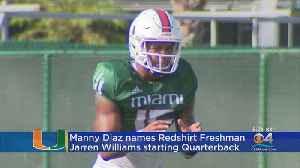 Head Coach Manny Diaz Names Jarren Williams Starting QB For Miami Hurricanes [Video]