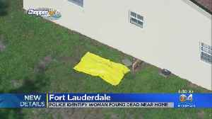 Police Identify Woman Found Dead Near Fort Lauderdale Home [Video]