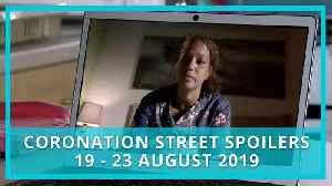 Coronation Street (Corrie) spoilers: 19 - 23 August 2019 [Video]