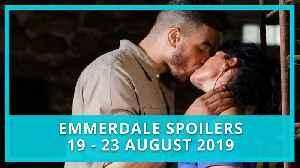 Emmerdale spoilers: 19 - 23 August 2019 [Video]