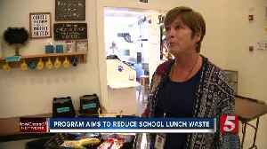 School system works to reduce school lunch waste [Video]