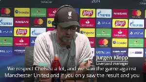 Jurgen Klopp: Liverpool need to be ready for Chelsea [Video]