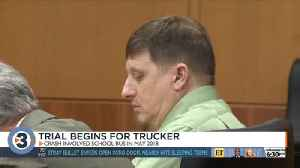 Trial begins for trucker [Video]