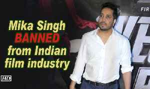 News video: Mika Singh BANNED from Indian film industry