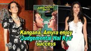 Kangana, Amyra enjoy 'Judgemental Hai Kya' success [Video]