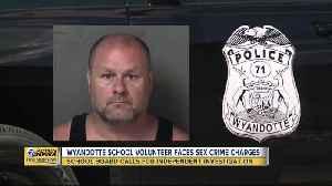 Wyandotte school volunteer faces sex crime charges [Video]