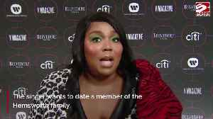 Lizzo wants to date a Hemsworth [Video]