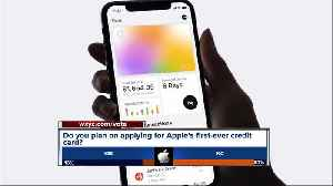 Don't Waste Your Money: Do you plan on applying for Apple's first ever credit card? [Video]