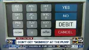 Don't get 'skimmed' at the pump! [Video]