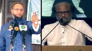 Art 370: Owaisi targets Rajinikanth for Krishna-Arjun analogy for Modi-Shah [Video]