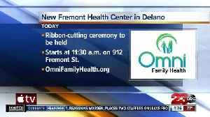 New Fremont Health Center in Delano [Video]