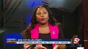 TN Lawmakers Debate Total Abortion Ban p5 [Video]