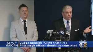 Ruling That Fired Pittsburgh Police Officer Should Be Reinstated Is Upheld [Video]