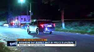 Neighbors say suspect shot by police is unusual [Video]