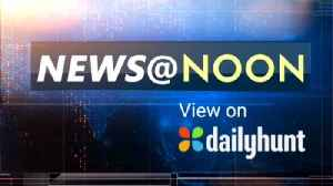 NEWS AT NOON, AUGUST 15th [Video]