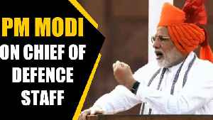 PM Modi announces new Chief of Defence Staff post | Oneindia News [Video]