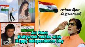 News video: Jai Hind: Bollywood celebs wish Happy Independence Day