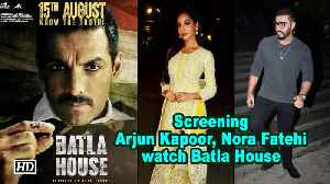 Arjun Kapoor, Nora Fatehi watch Batla House   Screening [Video]