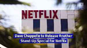 Dave Chappelle to Release Another Stand-Up Special for Netflix [Video]