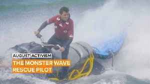 August Activism: Sergio is a rescue pilot risking it all for surfers' glory [Video]