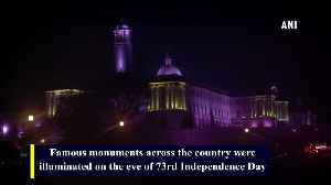 Famous monuments lit up on the eve of 73rd Independence Day [Video]