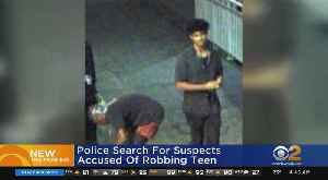 Police Search For Suspects Accused Of Robbing Teen [Video]