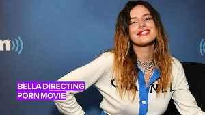 Bella Thorne inks movie deal with Pornhub [Video]