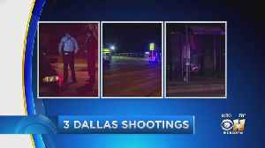 3 Separate Shootings In Dallas Overnight Leave 1 Dead, 2 Injured [Video]