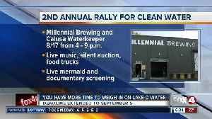 2nd annual Rally For Clean Water scheduled for Saturday [Video]