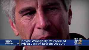 Inmate Wrongfully Released At Prison Jeffrey Epstein Died At [Video]