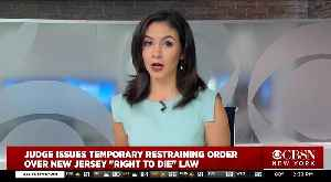 N.J. Judge Stops 'Right To Die' Law [Video]