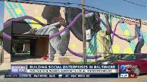 Building social enterprises in Baltimore [Video]