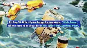 Miley Cyrus References Breakup in New Single 'Slide Away' [Video]