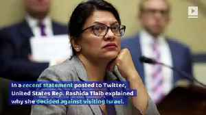 Rep. Rashida Tlaib Decides Against Visiting Israel [Video]