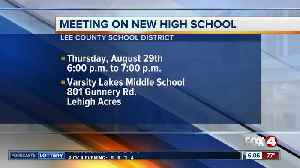 Meeting on new Lee County school scheduled for August 29th [Video]