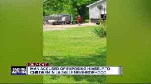 Man accused of exposing himself to children in LaSalle neighborhood [Video]