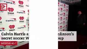 Louis Tomlinson and Calvin Harris' secret football WhatsApp group [Video]