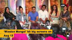 Mission Mangal struck positive chord with audience [Video]