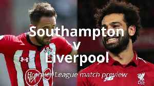News video: Southampton v Liverpool: Premier League match preview