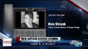 Local mom excited for new autism center coming to Tucson [Video]