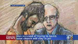 Accused Local Bomber Will Remain Behind Bars [Video]