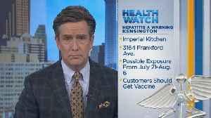 Philadelphia Health Officials Warn Of Possible Hepatitis A Exposure In Kensington [Video]