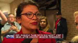 News video: Rep. Tlaib says she won't visit Israel after country granted permission