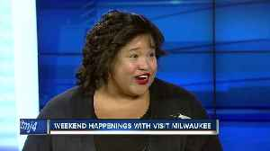 It's a busy weekend in Milwaukee [Video]