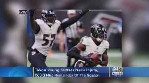 Ravens DB Tavon Young Facing Neck Injury, Probably Out For The Season [Video]