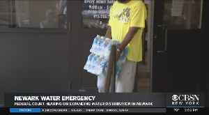 Federal Court Hearing On Expanding Water Distribution In Newark [Video]