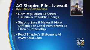 AG Shapiro Files Suit Challenging Trump Administration's Public Charge Rule [Video]