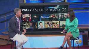 PaleyFest Fall TV Preview Coming In September [Video]
