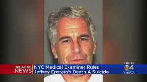 NYC Medical Examiner: Accused Sex Trafficker Jeffrey Epstein's Death Ruled Suicide By Hanging [Video]